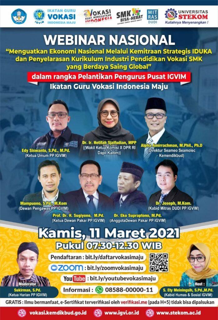 "Seminar ""Menguatkan Ekonomi Nasional Melalui Kemitraan Strategis IDUKA dan Penyelarasan Kurikulum Industri Pendidikan Vokasi SMK yang Berdaya Saing Global"""